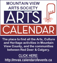 Click here to see all arts, culture and heritage events in Mountain View County, and the communities between Red Deer and Calgary.